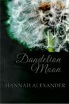 Hannah Alexander, Dandelion Moon, Christians Read