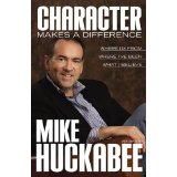 thoughts on Character Makes a Difference, Mike Huckabee, Vicki Hinze
