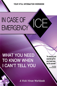 Vicki Hinze, ICE Workbook, In Case of Emergency Workbook