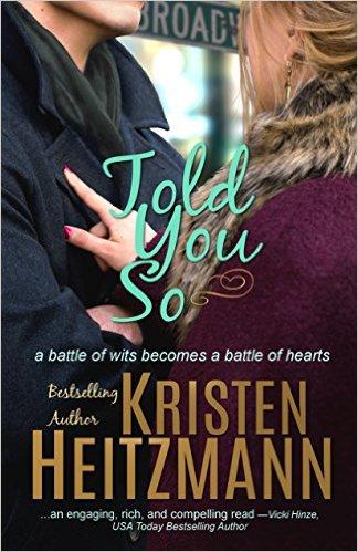 Told You So, Kristen Heitzmann, Amazon, Christian Fiction
