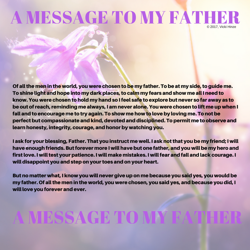 Vicki Hinze, A Message to my father