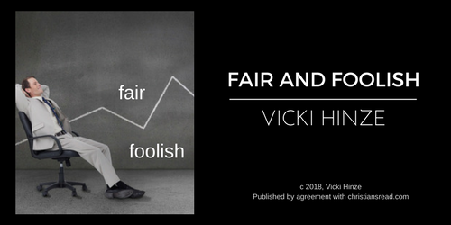Vicki Hinze, Fair and Foolish