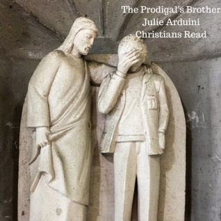 The Prodigal's BrotherJulie ArduiniChristians Read_edited