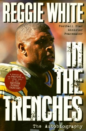 InTheTrenches-ReggieWhite-Cropped