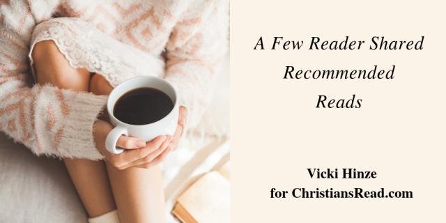 Vicki Hinze, Reader Recommended Reads, ChristiansRead.com
