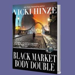 Vicki Hinze, SASS, Black-Market Body Double