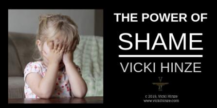 Vicki Hinze, the power of shame