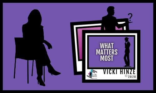 Vicki Hinze, Christians Read, What matters most?